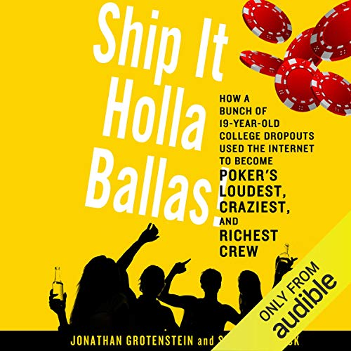 Ship It Holla Ballas! Audiobook By Jonathan Grotenstein, Storms Reback cover art