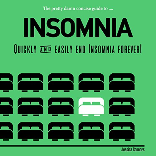 The Pretty Damn Concise Guide to...Insomnia audiobook cover art