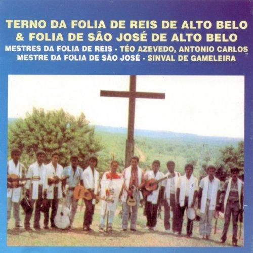 Terno da Folia de Reis de Alto Belo & Folia de São José de Alto Belo