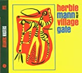 At the Village Gate - erbie Mann