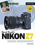 David Busch's Nikon Z7 Guide to Digital Photography (The David Busch Camera Guide Series)