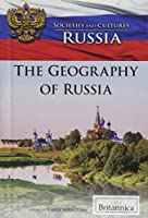 The Geography of Russia (Societies and Cultures: Russia)