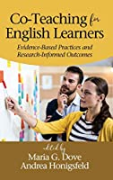 Co-teaching for English Learners: Evidence-based Practices and Research-informed Outcomes