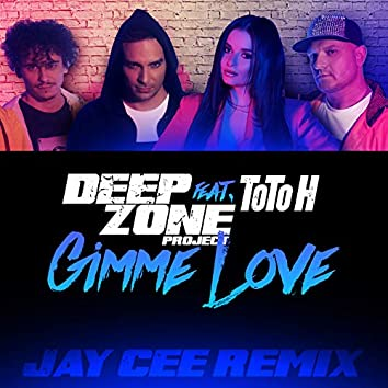 Gimme Love (Jay Cee Remix)