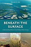Beneath the Surface: Understanding Nature in the Mullica Valley Estuary