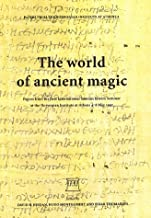 The World of Ancient Magic: Papers From the First International Samson Eitrem Seminar at the Norwegian Institute at Athens...