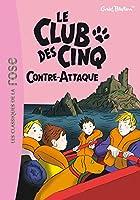 Le Club des Cinq 3/Le Club des Cinq contre-attaque
