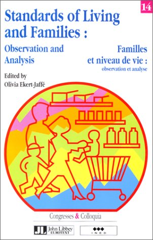 Standards of living and families : Observation and analysis, [seminar, Barcelona, 29-31...