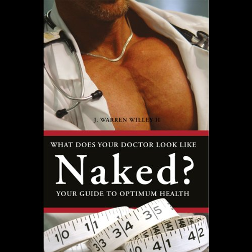 What Does Your Doctor Look Like Naked?  Audiolibri