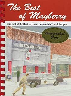Best of Mayberry: The Best of the Best- Home Economists Tested Recipes