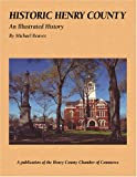 Historic Henry County: An Illustrated History (Community Heritage)