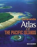 Jacaranda Atlas of the Pacific Islands (Pacific Atlases)