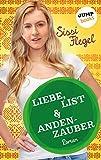 Liebe, List & Andenzauber: Dritter Roman der Mimi-Reihe (Freche Mädchen – freche Bücher! 50115)