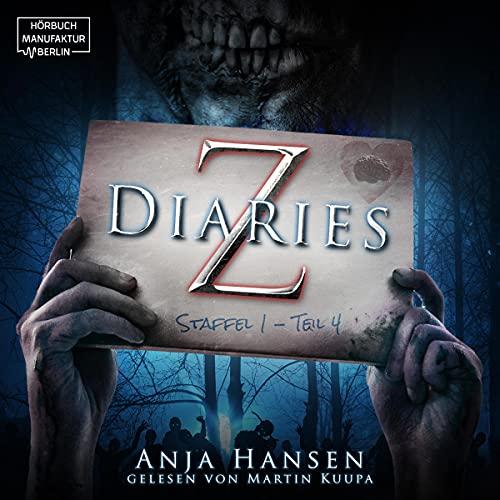 Z Diaries. Staffel 1 - Teil 4 Titelbild