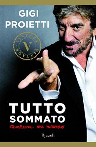 Tutto sommato (VINTAGE): Qualcosa mi ricordo (Italian Edition)