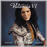 VALENSIA VI - GAIA III AGLAEA LEGACY