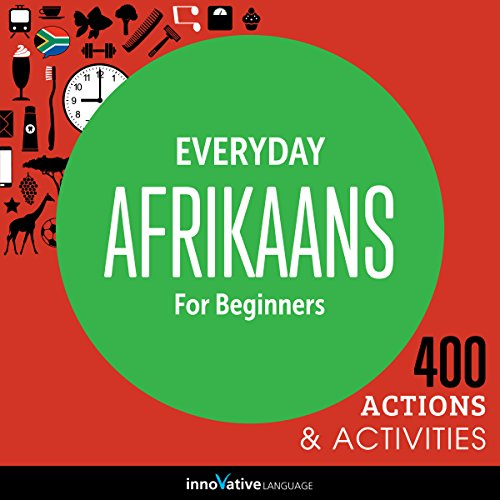 Couverture de Everyday Afrikaans for Beginners - 400 Actions & Activities