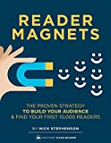 Reader Magnets: Build Your Author Platform and Sell more Books on Kindle (2019 Edition) (B...