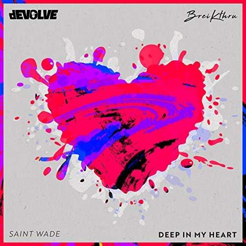 Devolve & Breikthru feat. Saint Wade