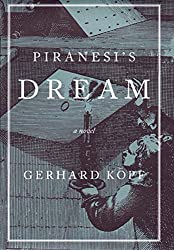 Piranesi's Dream: A Novel