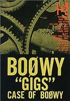 """BOOWY""""gigs""""case of BOOWY (1+2)"""