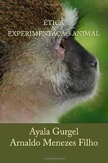 Ética & experimentação animal