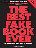 The Best Fake Book Ever: For Keyboard, Vocal, Guitar, and All 'C' Instruments (4th Edition)