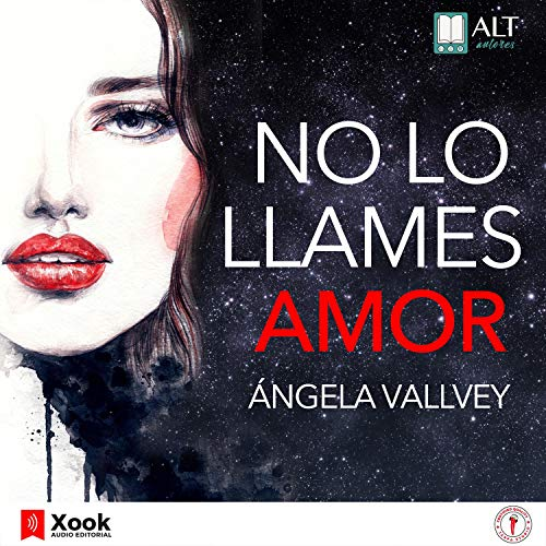 No Lo Llames Amor Audiobook By Ángela Vallvey cover art