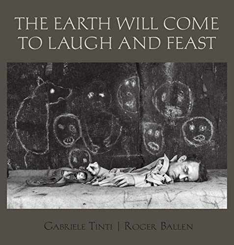 Image of The Earth Will Come To Laugh And Feast (English and Italian Edition)