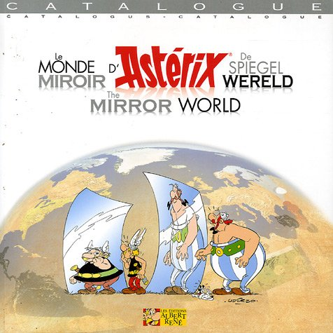 ASTERIX CATALOGUE LE MONDE MIROIR D'ASTERIX