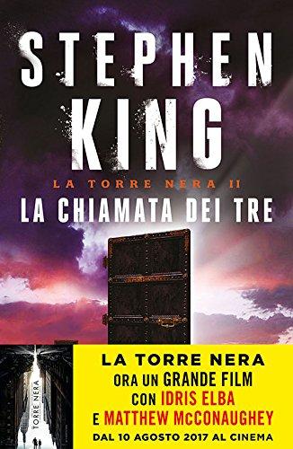 La chiamata dei tre. La torre nera (Vol. 2)