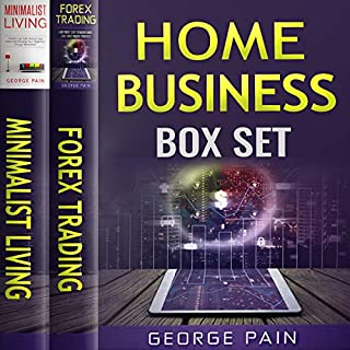 Home Business Box Set: 2 Books in 1                   By:                                                                                                                                 George Pain                               Narrated by:                                                                                                                                 Dave Wright                      Length: 3 hrs and 18 mins     10 ratings     Overall 4.9