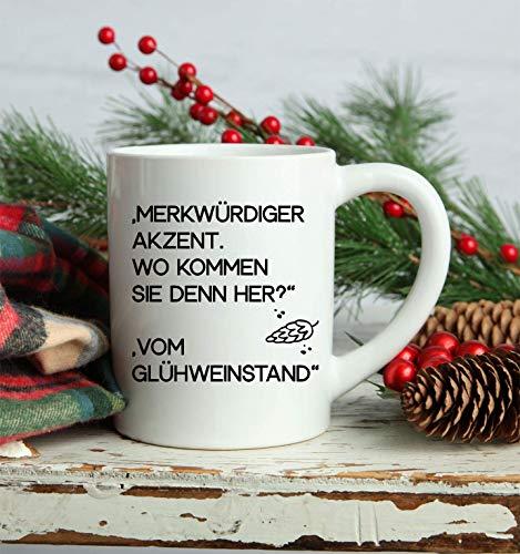 Kaffeetasse Glühweintasse mit lusitgen Spruch | Tasse für Glühwein oder Kaffee | aus weißen Keramik | Spühlmaschinen geeigent | lustiges Geschenk zur Weihnachtszeit