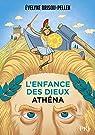 L'enfance des dieux, tome 2 : Athéna par Brisou-Pellen