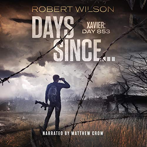Days Since...: Xavier: Day 853 audiobook cover art