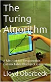 The Turing Algorithm: Defy House Rules and Win Casino Table Blackjack Gaming (English Edition)