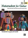 Nutcracker Suite: Intermediate Solo Arrangements of the Complete Suite (In Tab)