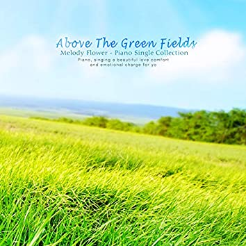 Above The Green Fields