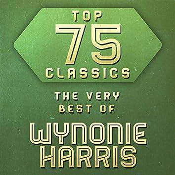 Top 75 Classics - The Very Best of Wynonie Harris