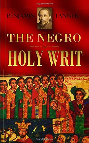 The Negro in Holy Writ