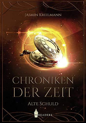 Chroniken der Zeit: Alte Schuld