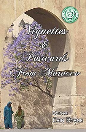 Vignettes & Postcards from Morocco