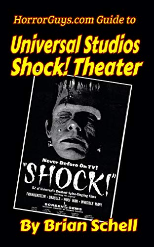 Horrorguys.com Guide to Universal Studios' Son of Shock!New Title (HorrorGuys.com Guides Book 1) (English Edition)