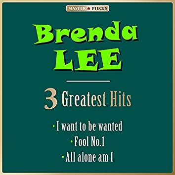 Masterpieces Presents Brenda Lee: 3 Greatest Hits (3 Greatest Hits)