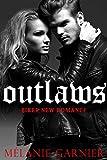 Outlaws // Biker New Romance