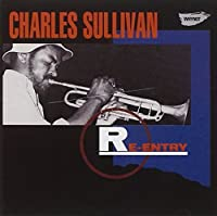 Re-Entry by Charles Sullivan (2010-02-16)