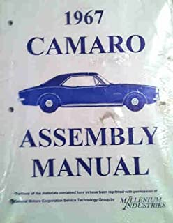 1967 CHEVROLET CAMARO FACTORY ASSEMBLY INSTRUCTION MANUAL INCLUDES: Standard Camaro, Coupe, Z/28, Rally Sport, RS, LT, Super Sport, SS, Convertible. CHEVY 67