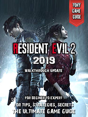 Resident Evil 2 Guide: Unofficial Game guide, Secrets and ...
