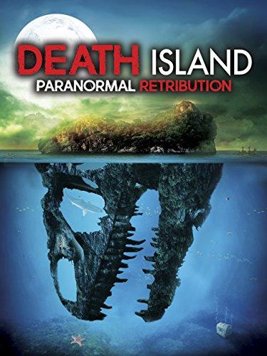 Death Island: Paranormal Retribution [OV]