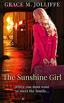 The Sunshine Girl: A funny, heartwarming and nostalgic story. (The Liverpool Series) by [Grace M. Jolliffe]